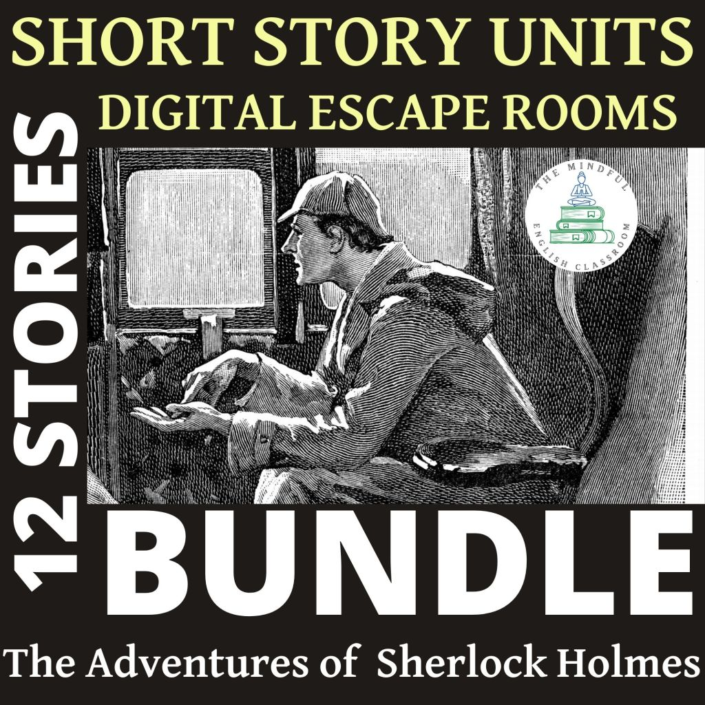 Sherlock Holmes, Short story, lesson plans, ela, escape room game, activities, english, classroom, scripts, teacher, middle school, literature